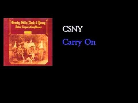 Crosby, Stills, Nash & Young - Carry On - w lyrics