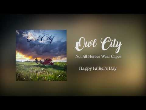 Owl City - Not All Heroes Wear Capes (Full Song 2017)(with Lyrics)