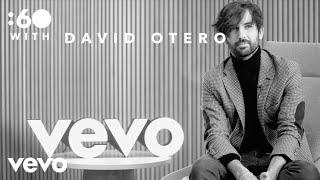 David Otero - :60 With