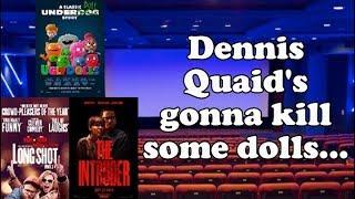 UglyDolls / Long Shot / The Intruder - Movie Reviews