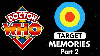 Doctor Who: Target Memories - Part 2