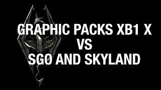 Skyrim SE Xbox mods Graphics pack VS SGO and Skyland