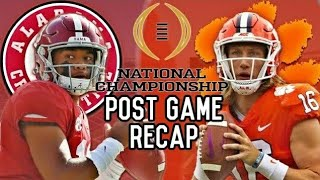 Alabama vs Clemson College Football National Championship Post Game Recap | CFB Playoff