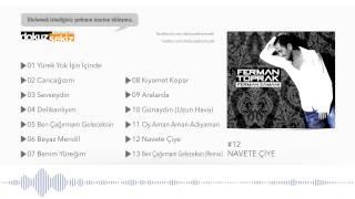 Ferman Toprak - Navete Çiye (Official Audio)