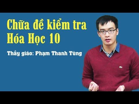 Đề ôn tập học kì I – Môn hóa lớp 10 – Thầy giáo Phạm Thanh Tùng