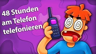 Was, wenn Sie 48 Stunden lang am Telefon sprechen?