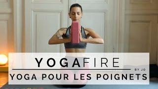 Yoga Pour Les Poignets - Yoga Fire By Jo