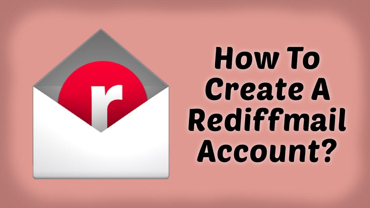 Rediffmail - How To Create A Rediffmail Account Rediffmail Account Kaise Banate Hai Hindi Tutorial Videos