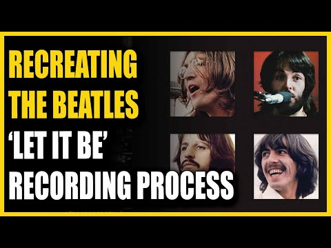 How To Recreate The Beatles 'Let It Be' Recording Process with Clay Blair
