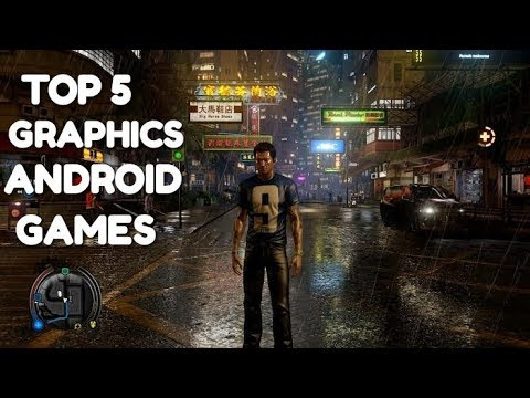 Top 5 Android Games With Best Graphics
