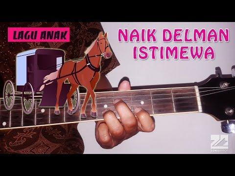 Lagu Anak - NAIK DELMAN ISTIMEWA | Instrumen Melodi Tutorial