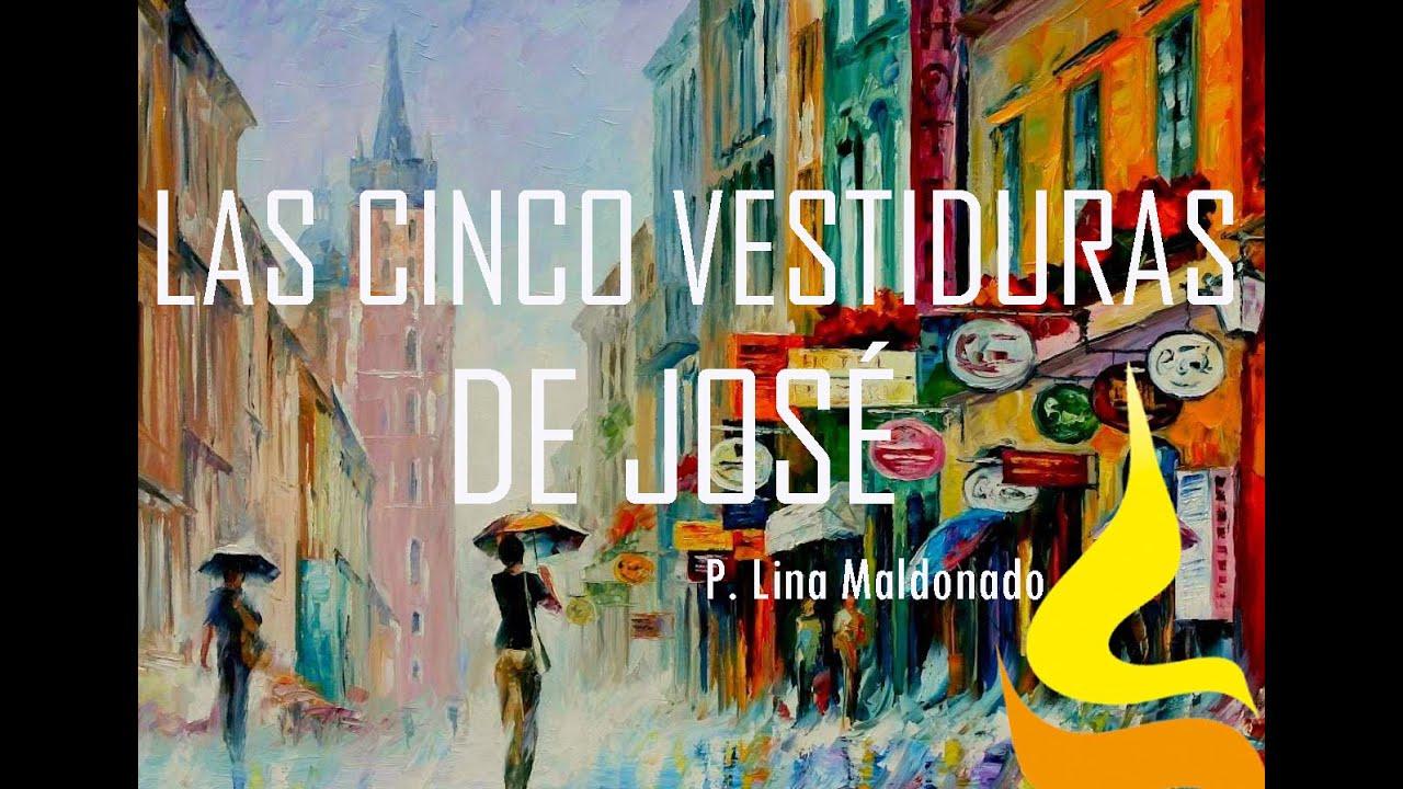 LAS 5 VESTIDURAS DE JOSÉ / P  LINA MALDONADO / AVIVA COLOMBIA