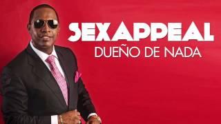 SEXAPPEAL - Dueño De Nada (Official Webclip)