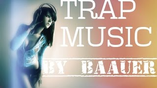 TRAP MUSIC- BY BAAUER (2 MIN SONG)