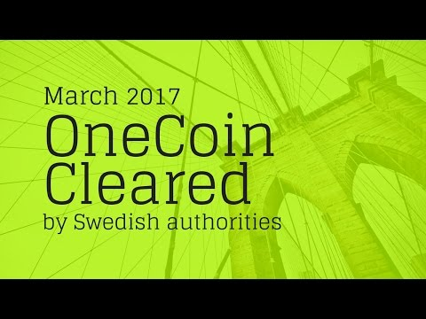 ONECOIN/ONELIFE Cleared by Swedish authorities...
