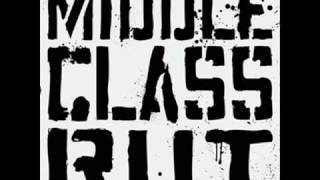 Middle Class Rut - I Don