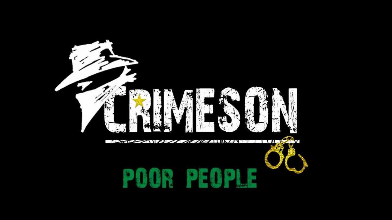 Crimeson - Poor People (Froot Loops riddim)