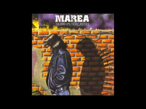 Marea - 28.000 Puñaladas [Disco Completo] [Full Album] HQ