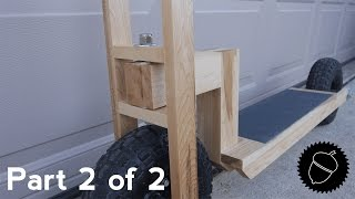 How to Build a Wood Scooter    Part 2 of 2