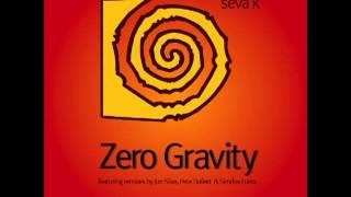 Seva K - Zero Gravity (Pete Dafeet Remix)