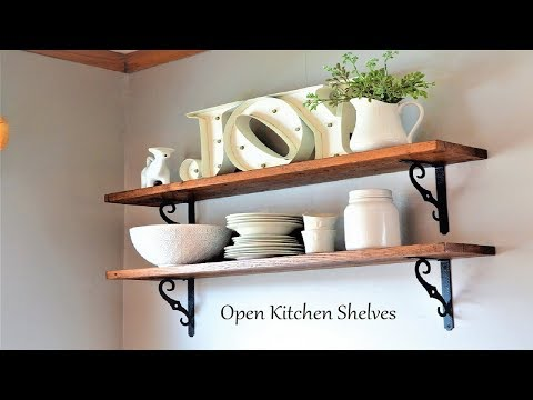 DIY Open Shelves / Farmhouse Kitchen Shelves / DIY Decor