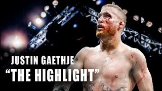 "Justin ""The Highlight"" Gaethje 