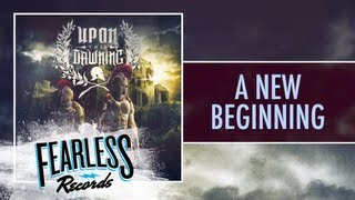 Upon This Dawning - A New Beginning (Track 1)