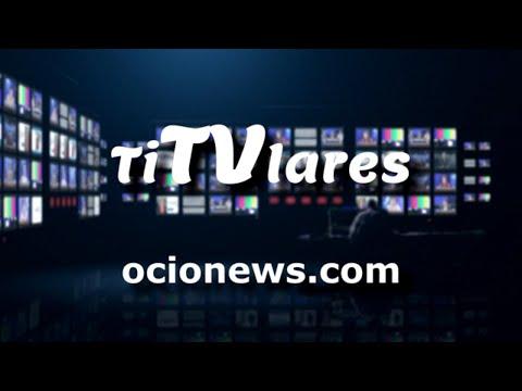 Próximamente En OcioNews Tv....TiTvlares
