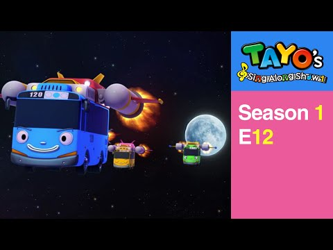 [Tayo's Sing Along Show 1] #12 Adventures in Space