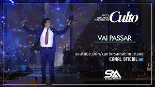 Vai Passar - Samuel Mariano - DVD Antes, Durante e Depois do Culto - Ao Vivo thumbnail
