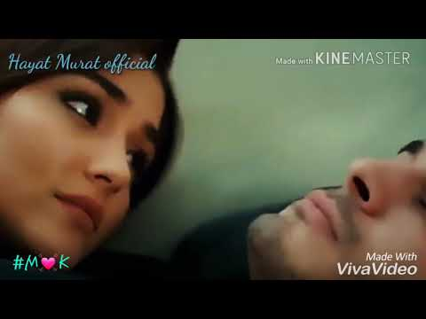 Humko Mili Hai Aaj ye ..Lag ja Gale song With Hayat & Murat👫💘💝#M❤K