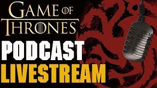 Game of Thrones Season 8 Pre-Show w/Preston Jacobs & Phil