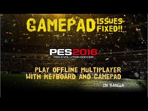 How To Play Pes2016 With Keyboard And Gamepad || 2 Players || Controller Issues Fixed