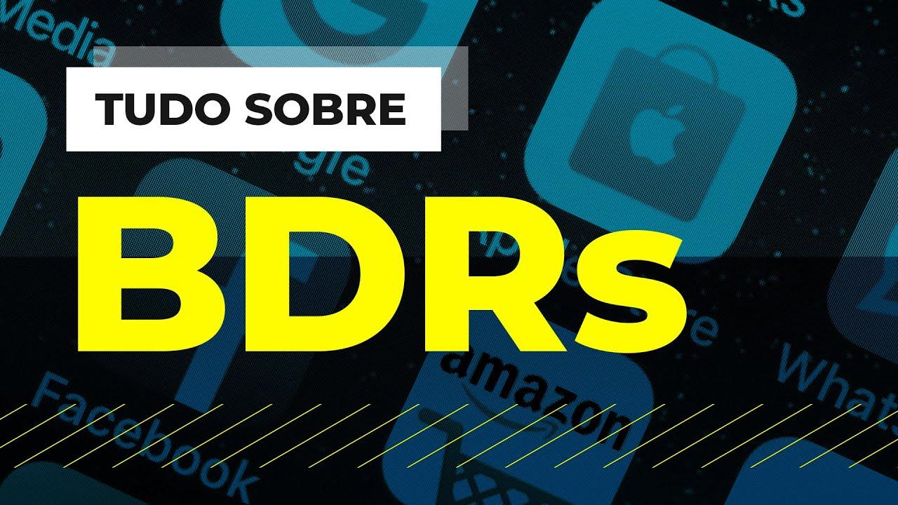 BDRs: para que servem e como investir nos recibos de ações estrangeiras