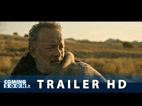 Notizie dal mondo (2021): Trailer Italiano del Film con Tom Hanks - HD