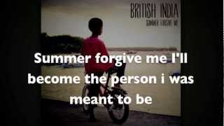 British India - Summer Forgive Me Lyrics