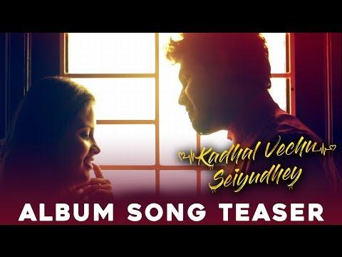 Kadhal Vechu Seiyudhey - Official Tamil Album Song | Mohideen Sherief | Raja Tariq | Navin Raj