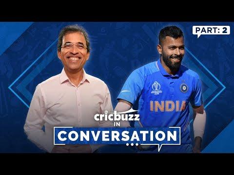 Cricbuzz In Conversation Ft. Hardik Pandya: Living The India Dream