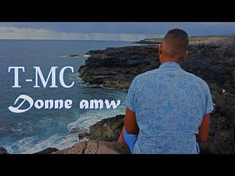 """T-MC """"Donne Amw"""" (JLN PROD) [CLIP OFFICIEL] 2017"""