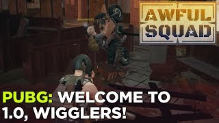AWFUL SQUAD: Welcome to 1.0, Wigglers w/ Griffin, Justin, Russ, Pat, Simone and Clayton
