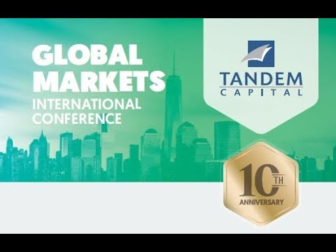 Global Markets Conference 2017 - Tandem Capital