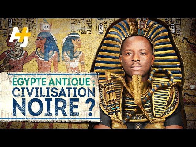 LES PHARAONS DE L'ÉGYPTE ANTIQUE ÉTAIENT-ILS NOIRS ?