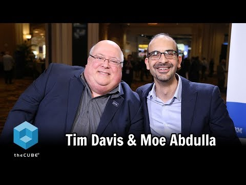 Tim Davis & Moe Abdulla, IBM | IBM Think 2018