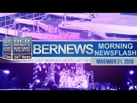 Bermuda Newsflash For Saturday, Nov 21, 2020