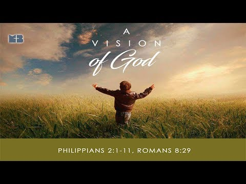 A Vision of God - Pastor Mark Hamilton