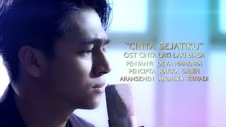 "Video ""CINTA SEJATIKU"" OST CINTA LAKI LAKI BIASA MUSIC VIDEO - DEVA MAHENRA download MP3, 3GP, MP4, WEBM, AVI, FLV Oktober 2017"