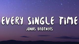Jonas Brothers - Every Single Time (Lyrics) Video