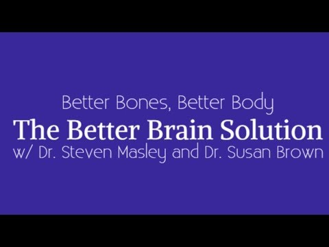 The Better Brain Solution w/ Dr. Steven Masley