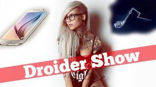 Droider Show #224. Galaxy S7 vs LG G5