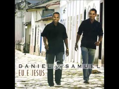 Daniel e Samuel Ele Vê